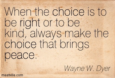 Quotation-Wayne-W-Dyer-peace-right-choice-Meetville-Quotes-169133