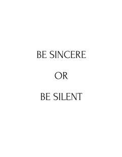 be-sincere-or-silent-life-daily-quotes-sayings-pictures